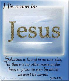 No one else but Jesus