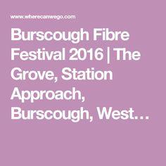 Burscough Fibre Festival 2016 | The Grove, Station Approach, Burscough, West…