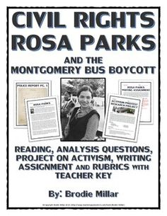 Civil Rights - Rosa Parks (Reading, Primary Sources, Project, Assignments) - This 14 page Civil Rights teaching package includes 4 resources related to the life and legacy of Rosa Parks and the Montgomery Bus Boycott. The entire package includes all necessary teacher keys, guides, and rubrics for ease of use!