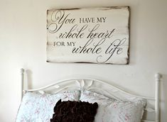 """""""You have my whole heart"""" Wood Sign {customizable} - Aimee Weaver Designs"""