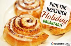 Can you pick the holiday breakfast that will save you from overeating?