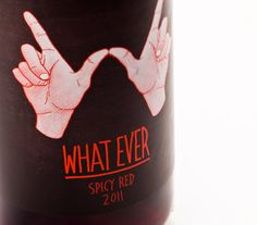 What a great name for a wine (besides the hilarious logo). Wish I actually had a bottle of this.