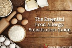 We know so many parents who have kids that have food allergies and we feel for you!  We created this guide just for you!  #foodallergies from Super Healthy Kids