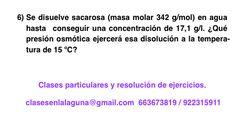 Ejercicio 6 propuesto de Presión Osmótica. Química 1º Bachillerato