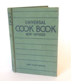 """Vintage Cookbook  Universal Cookbook 1937 with Advice for the Housewife"""" 1930s Book Recipes 
