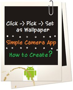 Create simple camera application which captures image and set it as wallpaper.