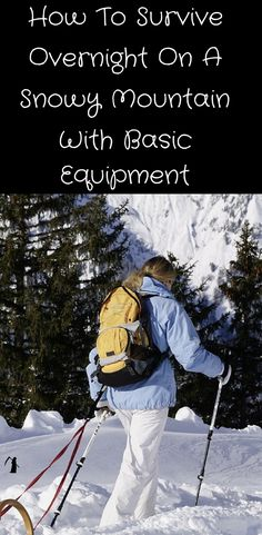 Nice guide here to surviving overnight in harsh conditions with basic equipment.