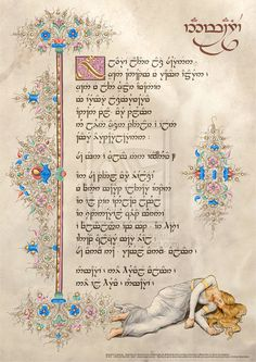 Namarie Galadriel's Lament in Quenya by Aglargon on DeviantArt: Just stunning calligraphy, illumination and art. Middle Earth Books, Desolation Of Smaug, Illuminated Manuscript, Illuminated Letters, Jrr Tolkien, Thranduil, Hand Art, Lord Of The Rings, The Hobbit