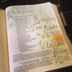 Biblejournaling Everything Done Under The Sun Is Vanity And A Striving After Wind
