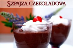 Fantazje Magdy K.: Szpajza czekoladowa i cytrynowa Polish Recipes, Polish Food, Rum, Pudding, Sweets, Cakes, Ideas, Gummi Candy, Cake Makers