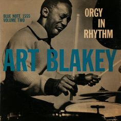 Art Blakey 'Orgy In Rhythm' Blue Note Record Cover