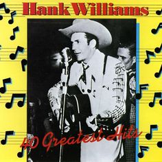500 Greatest Albums of All Time: Hank Williams, '40 Greatest Hits' | Rolling Stone