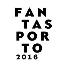 FantasPorto 2016 - Seleção Oficial | Portal Cinema