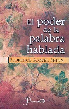 Audiolibro: El poder de la palabra hablada (Florence Scovel Shinn) http://reikinuevo.com/poder-palabra-hablada-florence-scovel-shinn/