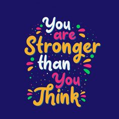 Inspirational motivation quotes, you are stronger than you think Premium Vector Inspirational Quotes Wallpapers, Motivational Quotes Wallpaper, Welcome Quotes, Retro Quotes, Typography Quotes, Typography Wallpaper, Doodle Quotes, Life Quotes Pictures, Stronger Than You Think