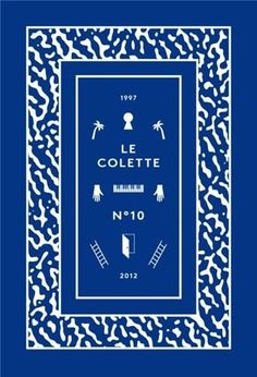 Le Colette: 15 Year Anniversary Issue