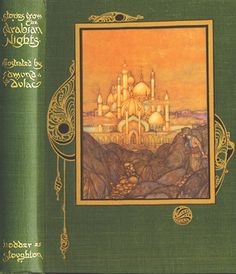 Arabian Nights illustrated by Edmund Dulac Vintage Book Covers, Vintage Books, Old Books, Antique Books, Vintage Illustration Art, Edmund Dulac, Book Sculpture, Beautiful Book Covers, Arabian Nights