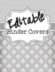 These editable binder covers come in 6 different designs with 3 different frame choices. Also included are matching spine labels in 2 different sizes (1 in and 3 in) and back covers. Personal use only. YOU MAY ALSO LIKE:  Labels Editable Shades of Gray  Editable Teacher