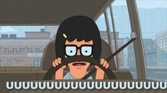 "This is you getting behind the wheel for the very first time, the second time, …and every time. | 27 Signs We Are All Tina Belcher From ""Bob's Burgers"""
