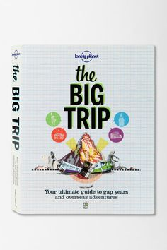 The Big Trip By Lonely Planet