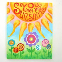 Art For Kids Rooms YOU are my SUNSHINE Floral by nJoyArt on Etsy, $125.00