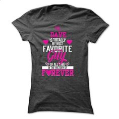 T-shirt for wife of DAVE - #gift ideas for him #thoughtful gift
