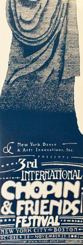 """3rd Int'l Chopin & Friends Festival - 2001  ID #: 3047  [New York City & Boston]  [2 parts]  2001  13""""x74""""  artist: Sawka, Jan"""