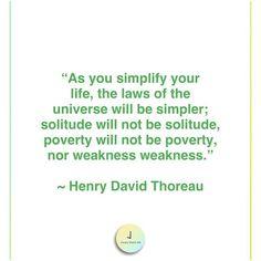 Simplify. Henry David Thoreau, Solitude, Literature, Words, Quotes, Life, Instagram, Literatura, Quotations