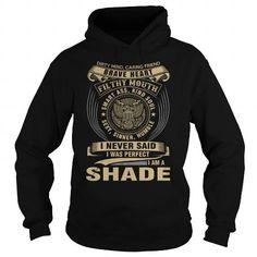 SHADE T Shirts, Hoodies. Get it now ==► https://www.sunfrog.com/Names/SHADE-119258128-Black-Hoodie.html?41382