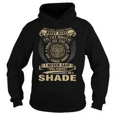 SHADE T Shirts, Hoodies. Get it now ==► https://www.sunfrog.com/Names/SHADE-119258128-Black-Hoodie.html?41382