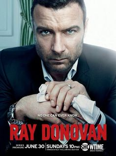 Ray Donovan..great show on Showtime! I'm totally addicted!!