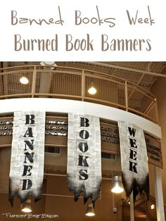 This week is Banned Books Week and I am excited to share with you the burned book banners that I created for the lobby of our library.