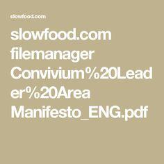 slowfood.com filemanager Convivium%20Leader%20Area Manifesto_ENG.pdf