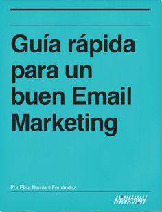 Guía rápida para un buen Email Marketing
