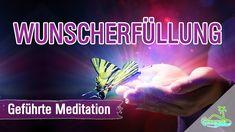 Wunscherfüllung - Geführte Meditation