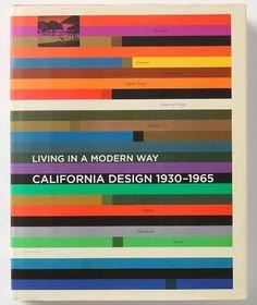 :: California Design, 1930-1965 : Living in a Modern Way ::