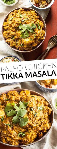 Paleo Chicken Tikka Masala - simple tikka masala dish that is Whole30 friendly! @healthynibs