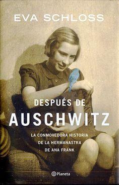 Después de Auschwitz, de Eva Schloss - Buscar con Google                                                                                                                                                                                 Más