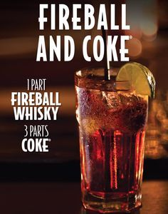 I'm down to A Fireball & Coke, that is. It was the jack Daniels cinnamon whiskey, but good. Fireball And Coke, Fireball Drinks, Fireball Recipes, Alcohol Drink Recipes, Liquor Drinks, Whiskey Cocktails, Cocktail Drinks, Fun Drinks, Yummy Drinks