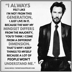 I couldn't have said it better / Keanu Reeves Keanu Reeves Zitate, Favorite Quotes, Best Quotes, Keanu Reeves Quotes, Quotes To Live By, Life Quotes, Start Quotes, Motivational Quotes, Inspirational Quotes