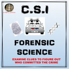 CSI Forensic Science - Be a detective and use science to figure out who stole the jewels from the town hall. Your students will love doing this activity, suitable for both middle school and upper elementary.