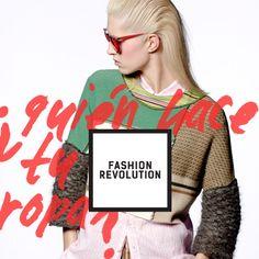 via @FashRevColombia  |  Fashion Revolution Day. 24 Abril 2014. Who Made Your Clothes?¿Sabes quién hizo tu ropa? Sé curioso. Descúbrelo. Apuesta por la moda ética #insideout