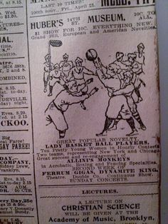 APR 15, 1899 NEWSPAPER PAGE #4890- HUBER'S MUSEUM NYC- LADY BASKETBALL PLAYERS #NEWYORKCHICAGO