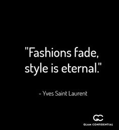 24 Fashion and Style Quotes You're Going to Love