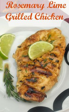 Juicy, tender Chicken marinated in Lime and Rosemary and grilled perfectly #BBQ #LowFat #Healthy #Grilled