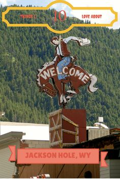 The iconic cowboy sign in Jackson Hole, Wyoming.