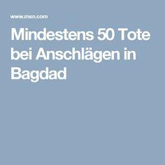 Mindestens 50 Tote bei Anschlägen in Bagdad