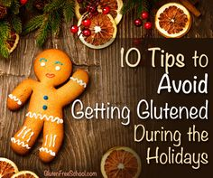 10 Tips to Avoid Getting Glutened This Holiday Season