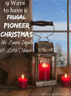 9 ways to have a frugal pioneer Christmas like Laura Ingalls. I love these! The Little House series was one of my favorites and this captures what made that time so special. Plus, there's some cute ideas made with things you'd already have on hand!