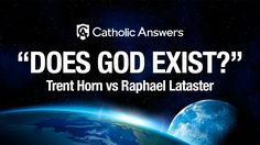 Does God Exist? - Trent Horn vs Raphael Lataster